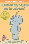 ?Tienes un pajaro en la cabeza! (Spanish Edition)