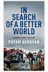 In Search of a Better World : A Human Rights Odyssey