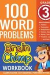 100 Word Problems: Grade 3 Math Workbook
