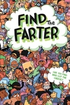 Find the Farter: Can You Find Who Cut the Cheese?