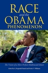 Race and the Obama Phenomenon : The Vision of a More Perfect Multiracial Union