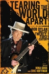 Tearing the World Apart: Bob Dylan and the Twenty-First Century