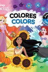 Colors / Colores (English-Spanish) (Disney Princess)
