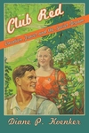 Club Red : Vacation Travel and the Soviet Dream