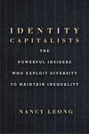 Identity Capitalists