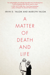 Matter of Death and Life
