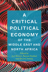 Critical Political Economy of the Middle East and North Africa