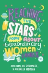 Reaching the Stars: Poems about Extraordinary Women & Girls