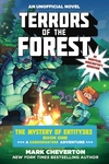 Terrors of the Forest: The Mystery of Entity303 Book One: A Gameknight999 Adventure: An Unofficial Minecrafter?s Adventure