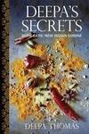 Deepa's Secrets : Slow Carb / New Indian Cuisine