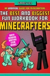 The Best and Biggest Fun Workbook for Minecrafters Grades 3?4: An Unofficial Learning Adventure for Minecrafters