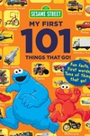 My First 101 Things That Go