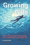 Growing Gills: How to Find Creative Focus When You