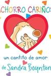 Cachorro carinoso / Snuggle Puppy! Spanish Edition