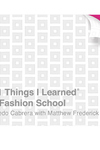 101 Things I Learned® in Fashion School