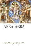 ABBA ABBA: By Anthony Burgess