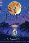 Marty's Mission: An Apollo 11Story