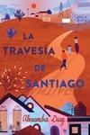 La travesia de Santiago (Santiago's Road Home)