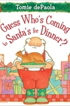 Guess Who's Coming to Santa's for Dinner?