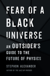 Fear of a Black Universe