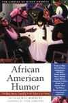 African American Humor:The Best Black Comedy from Slavery to Today