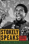 Stokely Speaks:From Black Power to Pan-Africanism