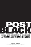 Post Black:How a New Generation Is Redefining African American Identity