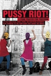 Pussy Riot!:A Punk Prayer for Freedom