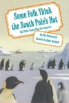 Some Folk Think the South Poles Hot:The Three Tenors Play the Antarctic