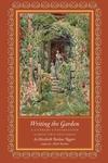 Writing the Garden:A Literary Conversation across Two Centuries