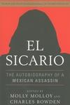 El Sicario:The Autobiography of a Mexican Assassin