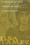 Struggles for Power in Early Christianity:A Study of the First Letter of Timothy