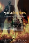 Spreading Fires:The Missionary Nature of Early Pentecostalism