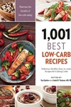 1,001 Best Low-Carb Recipes: Delicious, Healthy, Easy-to-make Recipes for Cutting Carbs