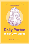 Dolly Parton: In Her Own Words