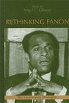Rethinking Fanon:The Continuing Dialogue