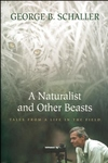 A Naturalist and Other Beasts:Tales from a Life in the Field