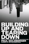 Building up and Tearing Down:Reflections on the Age of Architecture