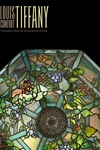 Louis Comfort Tiffany:Treasures from the Driehaus Collection