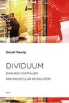 Dividuum: Machinic Capitalism and Molecular Revolution