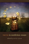 Truth in Nonfiction:Essays
