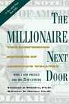 The Millionaire Next Door:The Surprising Secrets of America's Wealthy