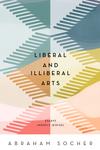 Liberal and Illiberal Arts