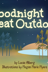 Goodnight Great Outdoors