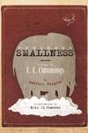 Enormous Smallness : A Story of E. E. Cummings