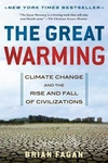 The Great Warming:Climate Change and the Rise and Fall of Civilizations