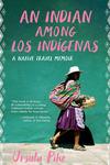 An Indian among Los Indigenas