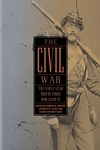 The Civil War:The First Year Told by Those Who Lived It