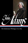 John Adams:Revolutionary Writings, 1775-1783