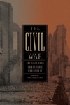 The Civil War:The Final Year Told by Those Who Lived It
